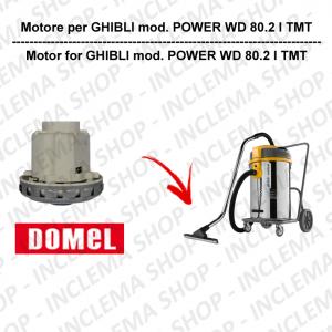 POWER WD 80.2 I TMT moteurs aspiration Domel pour aspirateur GHIBLI