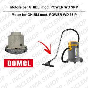 POWER WD 36 P DOMEL VACUUM MOTOR for vacuum cleaner GHIBLI