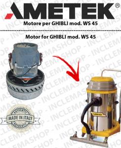 WS 45  motor de aspiración Ametek para aspiradora e aspiraliquidi GHIBLI