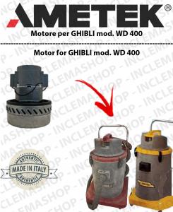WD 400 motor de aspiración  AMETEK ITALIA para aspiradora GHIBLI