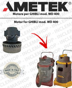 WD 400 vacuum motor  AMETEK ITALIA for vacuum cleaner GHIBLI