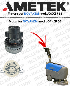 JOCKER 38B AMETEK Vacuum motor for Scrubber dryer NOVAKEM