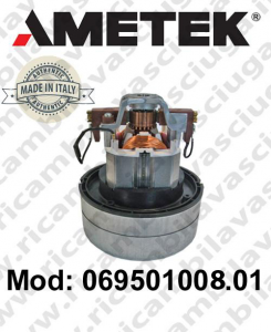 069501008.01 AMETEK ITALIA vacuum motor for vacuum cleaner e scrubber dryer