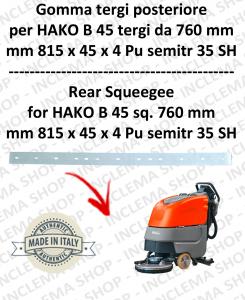 B 45 (saug von 760 mm) Hinten sauglippen für scheuersaugmaschinen HAKO