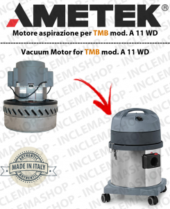 A 11 WD Saugmotor AMETEK für staubsauger TMB