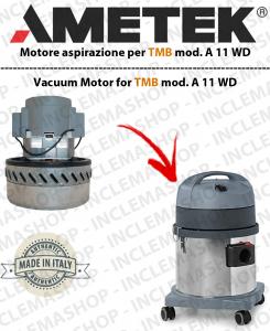 A 11 WD motor de aspiración AMETEK  para aspiradora TMB