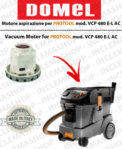 VCP 480 E-L AC DOMEL VACUUM MOTOR for vacuum cleaner PROTOOL