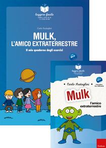 ERICKSON LEGGERE FACILE - MULK L'AMICO EXTRATERRESTRE (STORIA + QUADERNO)