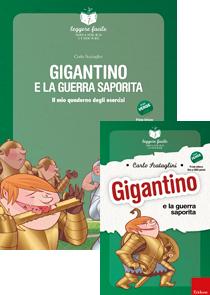 ERICKSON LEGGERE FACILE - GIGANTINO E LA GUERRA SAPORITA (STORIA + QUADERNO)
