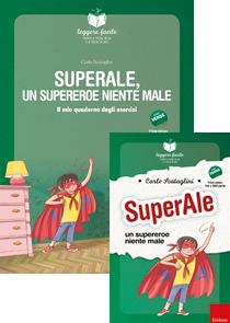 ERICKSON LEGGERE FACILE - SUPERALE, UN SUPEREROE NIENTE MALE (STORIA + QUADERNO)
