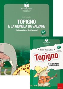 ERICKSON LEGGERE FACILE - TOPIGNO E LA GIUNGLA DA SALVARE (STORIA + QUADERNO)