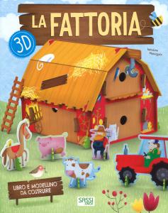 SASSI EDITORE LA FATTORIA 3D EDIZIONE A COLORI CON GADGET di Valentina Manuzzato,Valentina Facci
