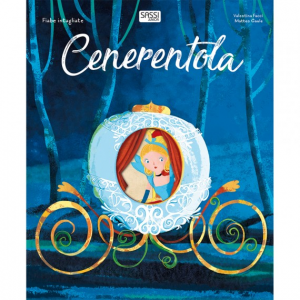 SASSI EDITORE FABIE INTAGLIATE: CENERENTOLA di Valentina Facci