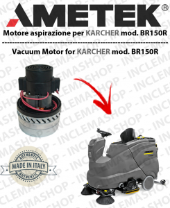 BR150R -  AMETEK vacuum motor ITALIA for scrubber dryers KARCHER