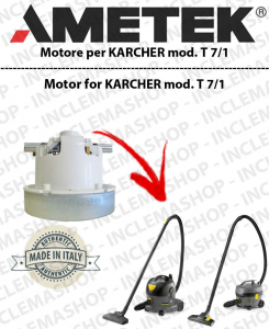 T 7/1  AMETEK Vacuum motor for vacuum cleaner KARCHER