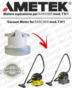 T 9/1  AMETEK Vacuum motor for vacuum cleaner KARCHER