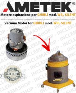 WSL SILENT  motor de aspiración Ametek para aspiradora GHIBLI