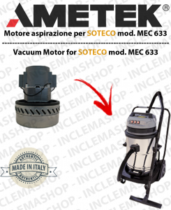 MEC 633 motor de aspiración AMETEK para aspiradora SOTECO