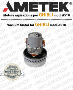 AS 18  motor de aspiración Ametek para aspiradora e aspiraliquidi GHIBLI
