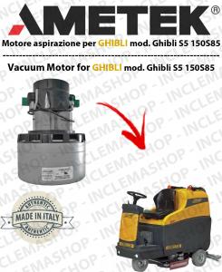 SERIE S5 150S85 Motores de aspiración Lamb Ametek para fregadoras Ghibli