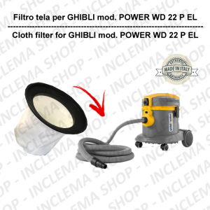 Canvas Filter for vacuum cleaner GHIBLI model POWER WD 22 P EL