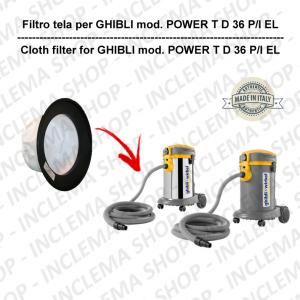 POWER T D 36 P/I EL FILTRO TELA PER aspirapolvere GHIBLI