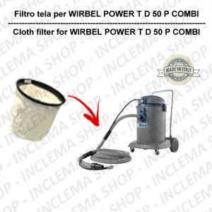 POWER T D 50 COMBI FILTRO TELA per aspirapolvere WIRBEL