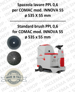 INNOVA 55 Cleaning BRUSH  in PPL 0,60 Dimensions ø 535 X 55 pioli for scrubber dryers COMAC