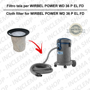 POWER T D 36 P EL FD Filtre Toile pour aspirateur WIRBEL