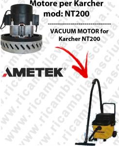 NT200 moteurs aspiration AMETEK  pour aspirateur KARCHER