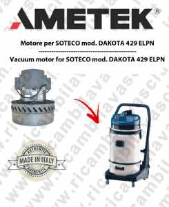 DAKOTA 429 ELPN AMETEK Italia Vacuum motor for vacuum cleaner SOTECO