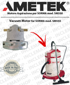 Sorma SM 550  motor de aspiración AMETEK ITALIA para aspiradora
