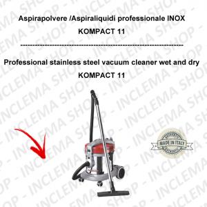 KOMPACT 11 Aspirapolvere e aspiraliquidi professionale INOX