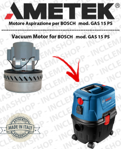 GAS 15 PS MOTORE ASPIRAZIONE AMETEK  per aspirapolvere BOSCH