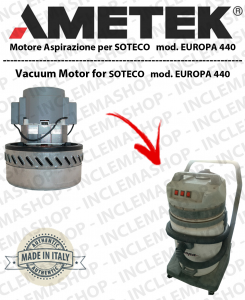 EUROPA 404 MOTORE ASPIRAZIONE AMETEK per aspirapolvere SOTECO