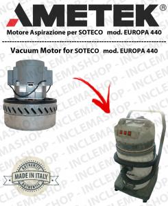 EUROPA 440 moteurs aspiration AMETEK pour aspirateur SOTECO