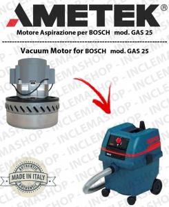 GAS 25 moteurs aspiration AMETEK  pour aspirateur BOSCH
