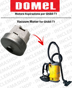 T1 Domel Vacuum Motor for vacuum cleaner GHIBLI