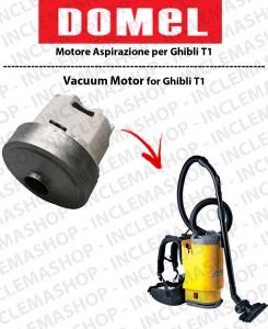 T1 Saugmotor DOMEL für staubsauger GHIBLI