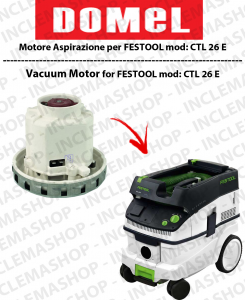 CTL 26 E DOMEL VACUUM MOTOR for vacuum cleaner FESTOOL