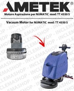 TT 4550S  MOTORE AMETEK di aspirazione per lavapavimenti NUMATIC