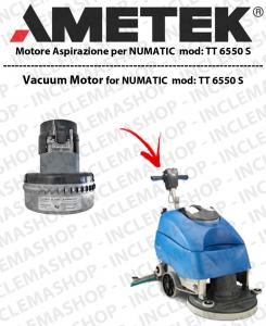 TT 6550S  MOTORE AMETEK di aspirazione per lavapavimenti NUMATIC