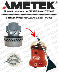 TW 300S Vacuum Motor Amatek for vacuum cleaner CLEANFIX