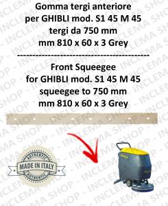 SERIE 1 45 M 45 (saug von 750 mm) Vorne sauglippen für scheuersaugmaschinen GHIBLI