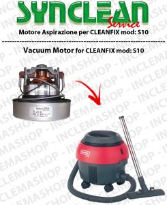 S10 MOTORE SYNCLEAN di aspirazione pour aspirateur CLEANFIX