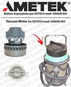 JUNIOR 403 moteurs aspiration AMETEK  pour aspirateur SOTECO