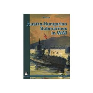 AUSTRO-HUNGARIAN SUBMARINES IN WWI