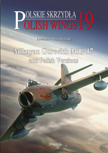 Mikoyan Gurevich MiG-17 and Polish Versions