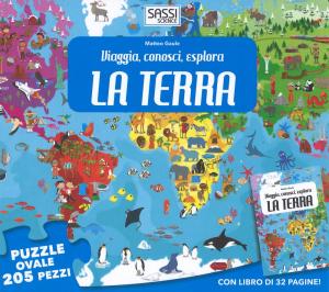 SASSI EDITORE VIAGGIA, CONOSCI, ESPLORA LA TERRA di Matteo Gaule