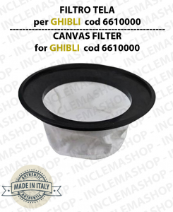 Canvas Filter cod:  6610000 for vacuum cleaner GHIBLI WIRBEL SYNCLEAN